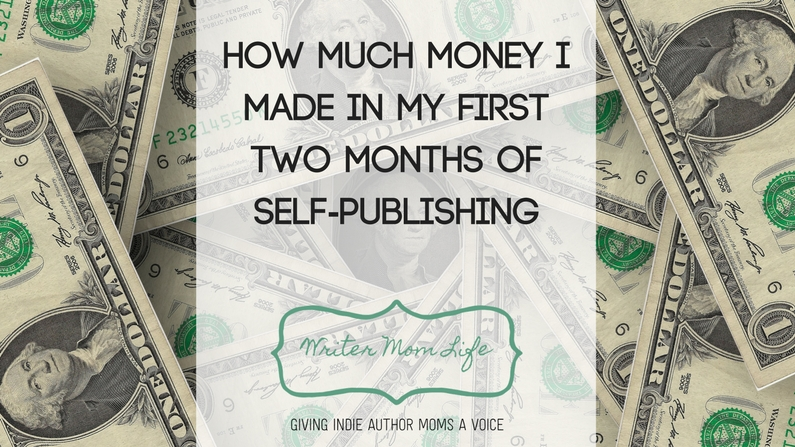 How much money I made in my first two months of self-publishing