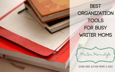 Best organization tools for busy writer moms
