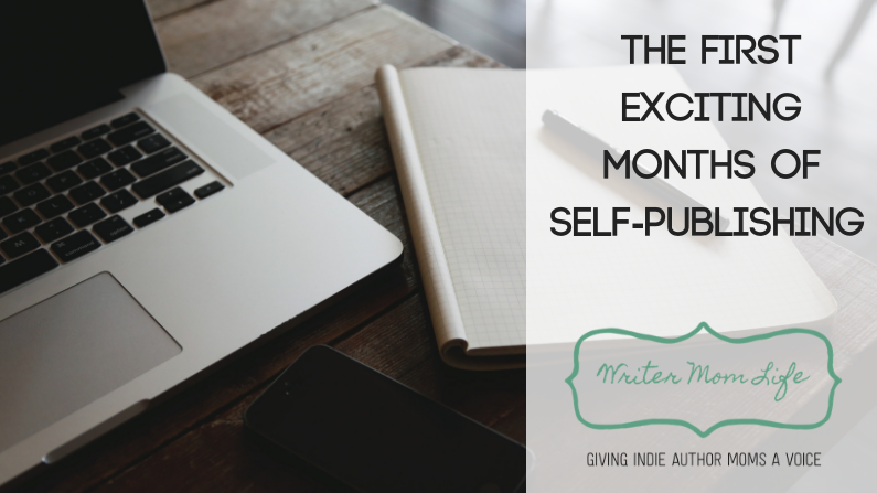 What do the first exciting months of self-publishing look like?